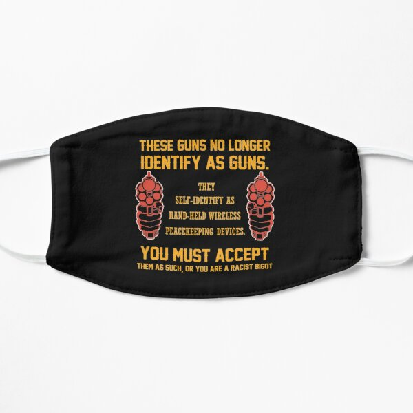 These Guns No Longer Identify As Guns | 2nd amendment | gun enthusiast | gift for gun Gun Owners t shirts Mask