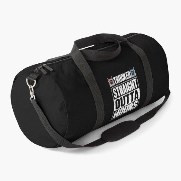 Trucker Straight Outta Hours Truck Driver Duffle Bag