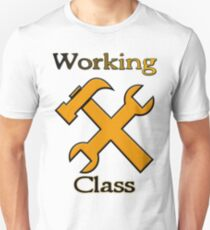 Working class Unisex T-Shirt