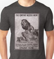 British Imperial Propaganda ( The Empire Needs Men) T-Shirt
