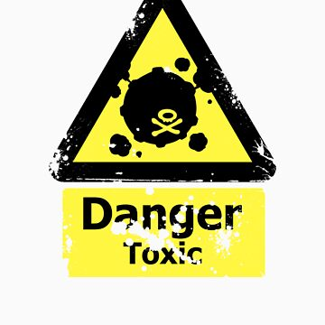 Danger Toxic by dbizal