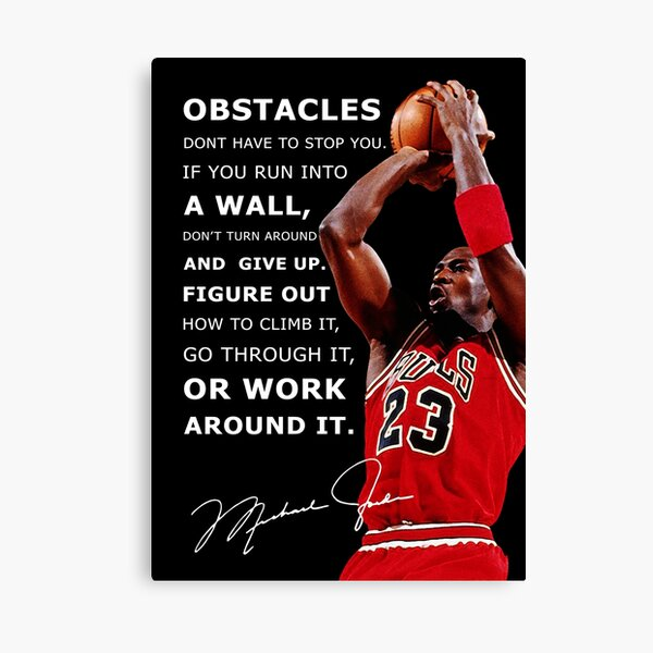 Facing Obstacles in Life - Michael Jordan Poster Canvas Print