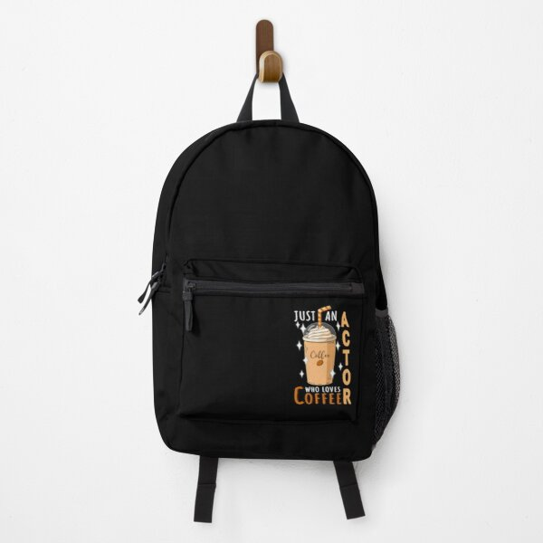 Actor Just Loves Coffee Quote Design Backpack