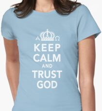 Keep Calm and Trust God Women's Fitted T-Shirt
