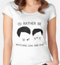 I'd rather be watching Dan and Phil Women's Fitted Scoop T-Shirt