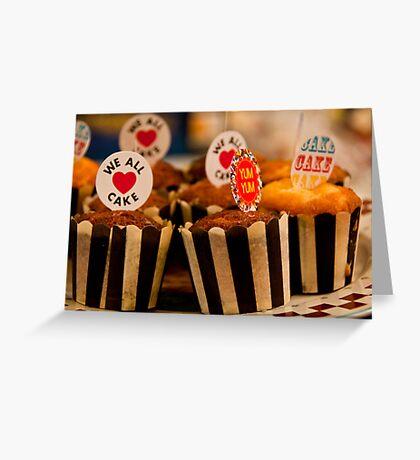 We all love cake Greeting Card