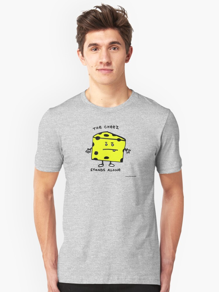The Cheese Stands Alone Unisex T-Shirt Front
