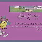 Happy Easter! - Psalm 85:11 by aprilann