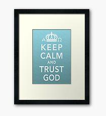 Keep Calm and Trust God Framed Print