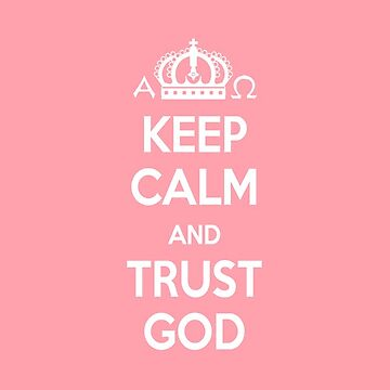 Religious Christian iPhone 6s Case Cover Keep Calm And Trust God Pink by lanawynne