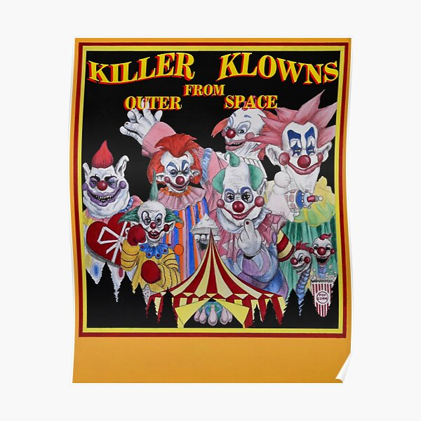 Killer Klowns From Outer Space! Poster