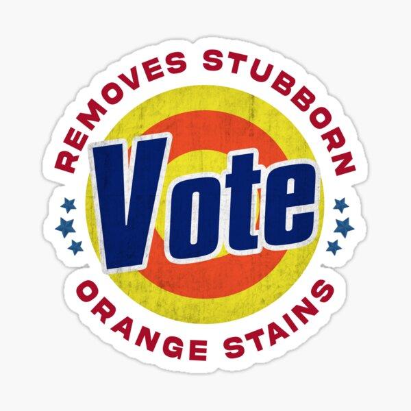 Vote Removes Stubborn Orange Stains Sticker