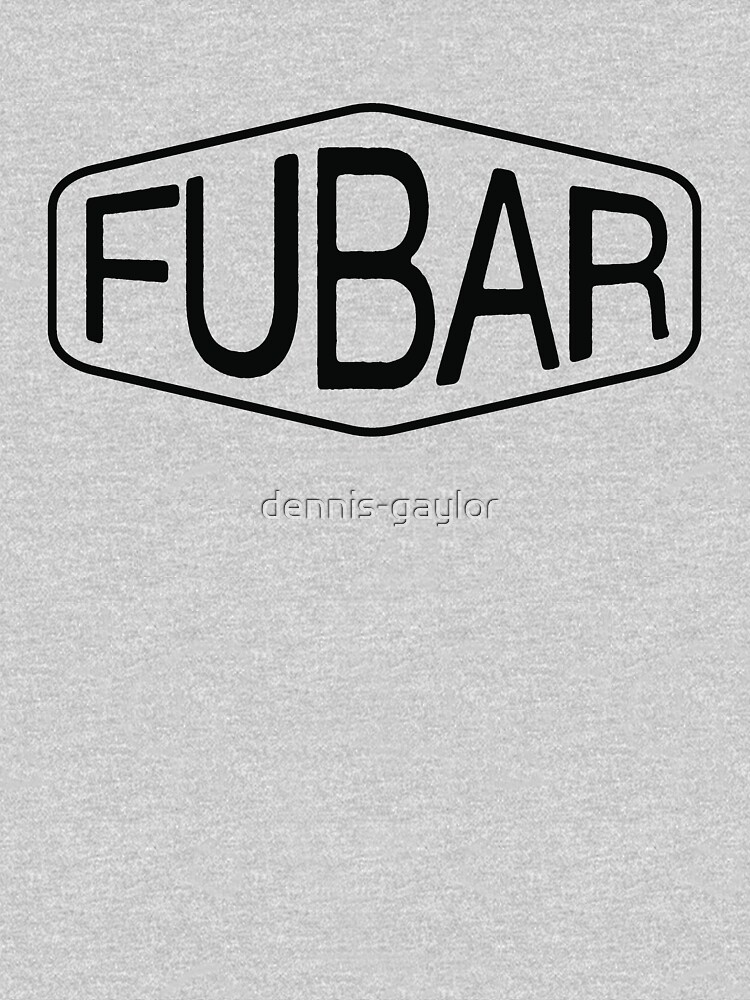 FUBAR logo - black contrast version by dennis-gaylor