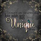 Be Unique by Melanie Moor