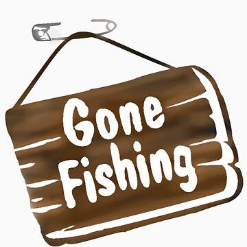 GONE FISHING by JAYSA2UK