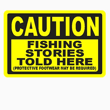 CAUTION FISHING T SHIRT by JAYSA2UK