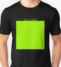 Art Is Work VFX Green Screen Unisex T-Shirt