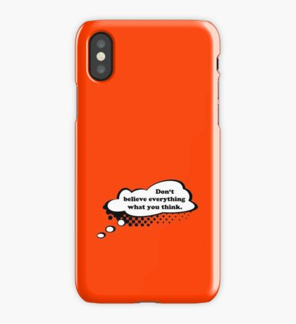 Don't believe everything VRS2 iPhone Case