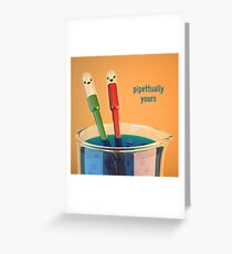 Pipettually Yours - Cute Chemistry Greeting Card