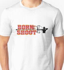 BORN TO SHOOT Unisex T-Shirt