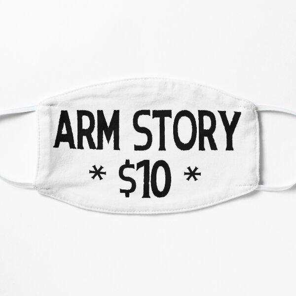 Arm Story $10 Mask