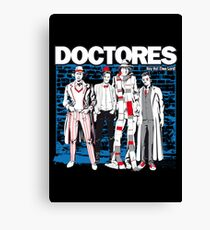 DOCTORES Canvas Print