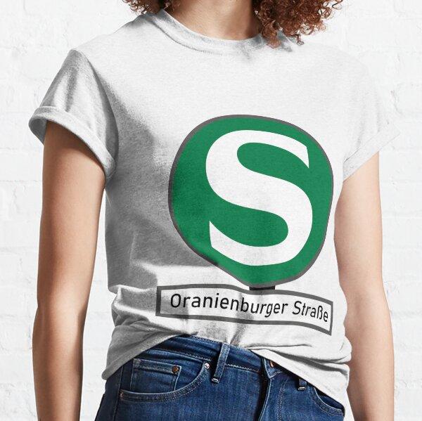 S-Bahnhof Berlin Oranienburger Straße Classic T-Shirt