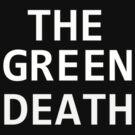 The Green Death by mirjenmom