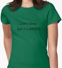 But it's GREEN Women's Fitted T-Shirt