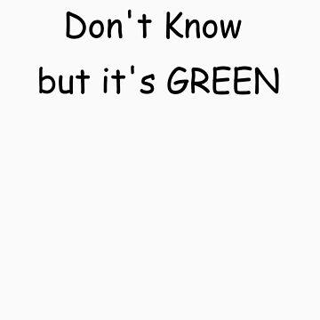 But it's GREEN by mirjenmom