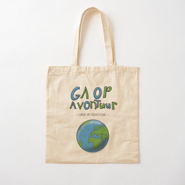 Ga Op Avontuur (Have an Adventure) Cotton Tote Bag