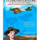 L'ULTIMO ESPLORATORE - LA VITA E LE AVVENTURE DEL BARONE RAIMONDO FRANCHETTI by CLAUDIO COSTA