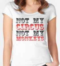 Not my circus not my monkeys Women's Fitted Scoop T-Shirt