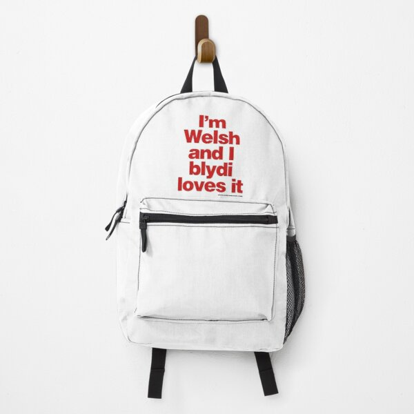 I'm Welsh and I blydi loves it Backpack