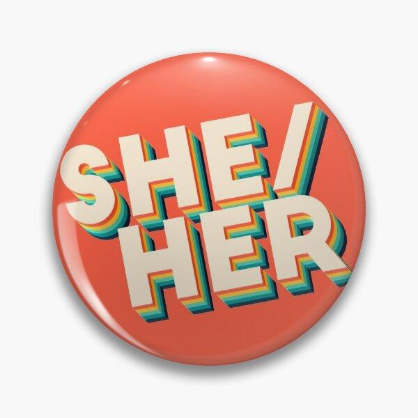 She/Her Retro Pin