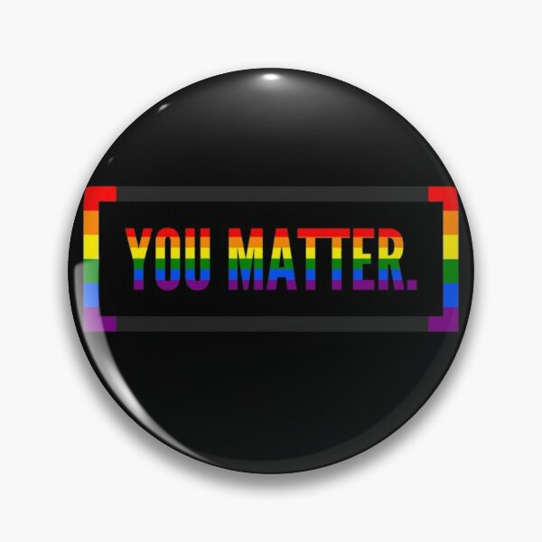 YOU MATTER. Support quote  Pin