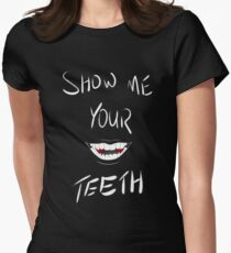 Show Me Your Teeth White ver Womens Fitted T-Shirt