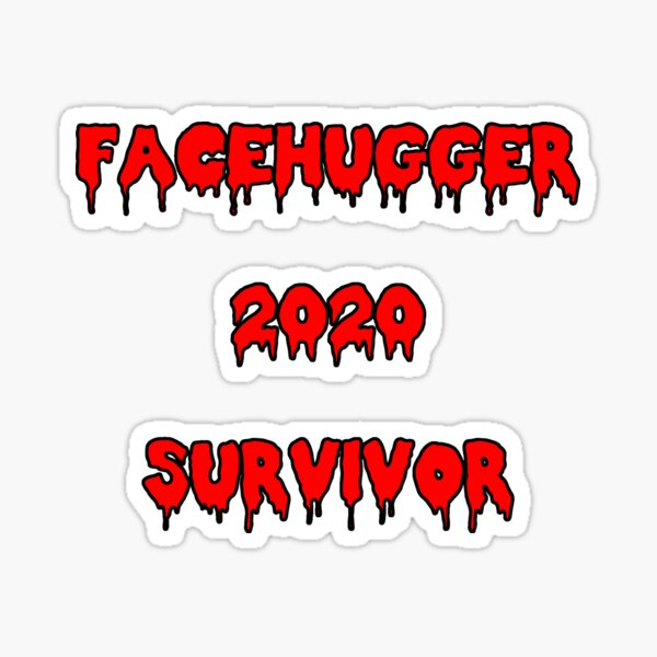 Facehugger Survivor 2020 Sticker