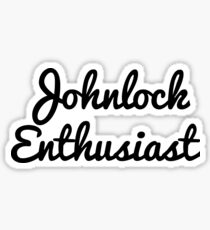 Johnlock Enthusiast  Sticker