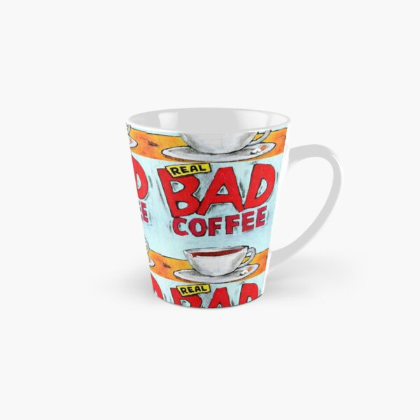 REAL BAD COFFEE Tall Mug