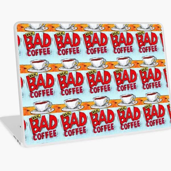 REAL BAD COFFEE Laptop Skin