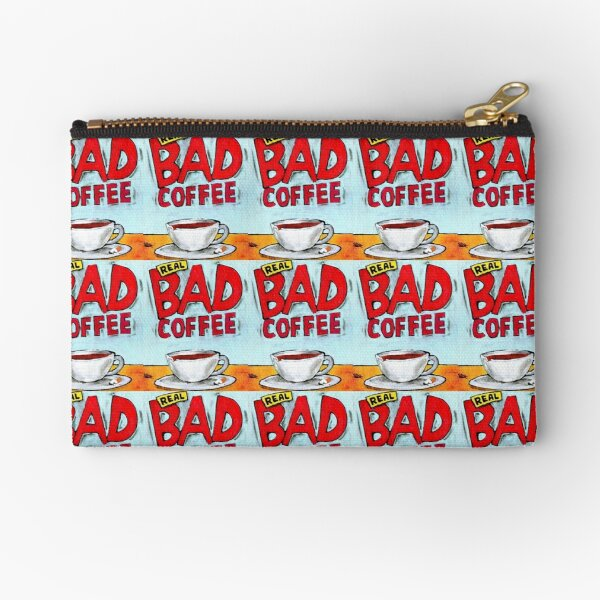REAL BAD COFFEE Zipper Pouch