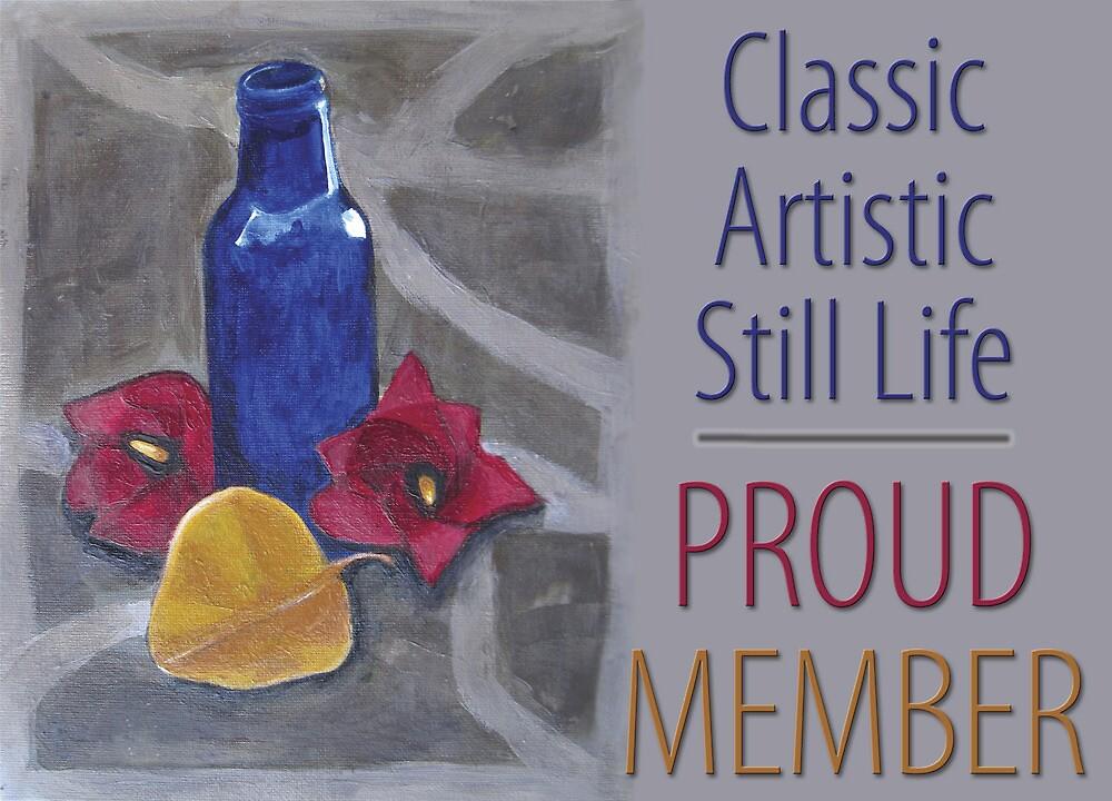 Classic Artistic Still Life Group: Proud Member Banner by Shani Sohn