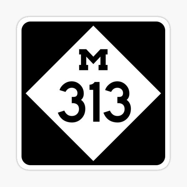 Michigan State Route 313 (Area Code 313) Sticker