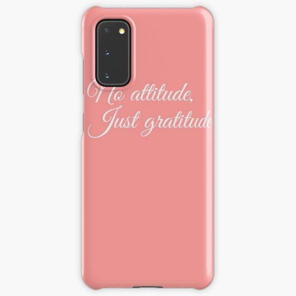 No Attitude, Just Gratitude (White) Samsung Galaxy Snap Case