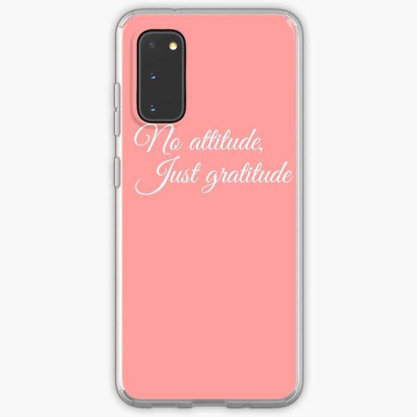 No Attitude, Just Gratitude (White) Samsung Galaxy Soft Case