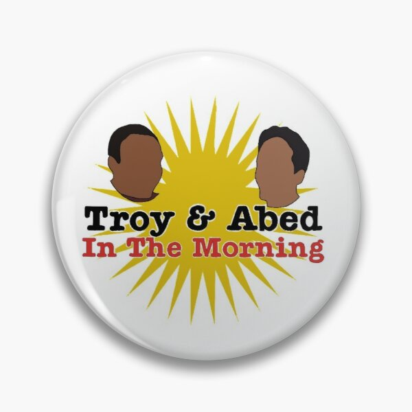Troy and Abed in the Morning Pin