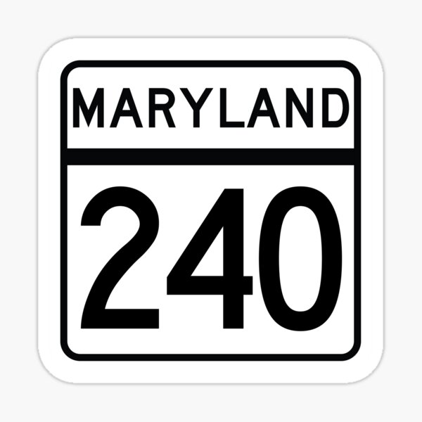 Maryland State Route 240 (Area Code 240) Sticker