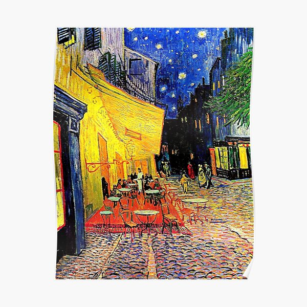 'Cafe Terrace at Night' | 'The Cafe Terrace on the Place du Forum' by Vincent van Gogh    Poster