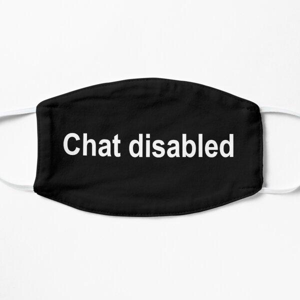 Chat deshabilitado Mascarilla plana